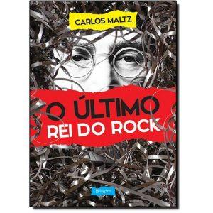 Livro - O Último Rei do Rock - 9788581742267